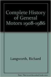 Complete history of general motors 1908 1986 for Phone number for general motors