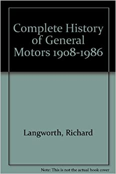 complete history of general motors 1908 1986. Cars Review. Best American Auto & Cars Review