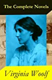 The Complete Novels of Virginia Woolf (9 Unabridged Novels)