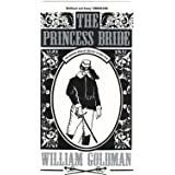 The Princess Bride ~ William Goldman