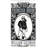 The Princess Bride ~ William Goldman