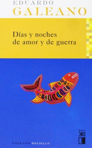 Días Y Noches De Amor Y De Guerra descarga pdf epub mobi fb2