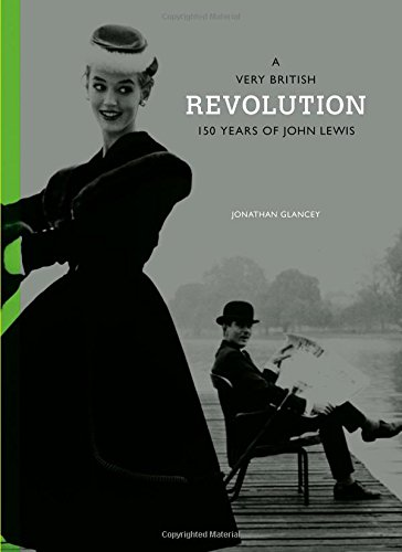 A Very British Revolution: 150 Years of John Lewis