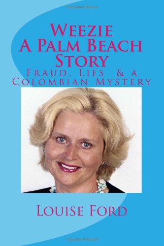 Weezie A Palm Beach Story: Louise Ford
