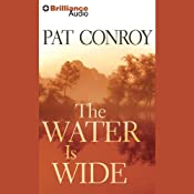 The Water Is Wide | [Pat Conroy]