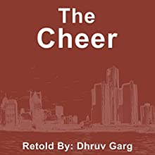 The Cheer Audiobook by Dhruv Garg Narrated by John Hawkes