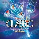ディズニー・オン・クラシック~まほうの夜の音楽会 2011