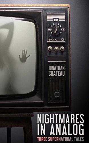 ebook: Nightmares in Analog: Three Supernatural Tales (B01CZAUBV0)