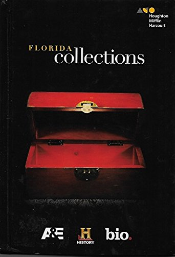 Houghton Mifflin Harcourt Collections Florida: Student Edition Grade 07 2015