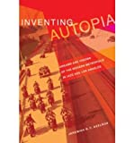 img - for Inventing Autopia: Dreams and Visions of the Modern Metropolis in Jazz Age Los Angeles (Paperback) - Common book / textbook / text book