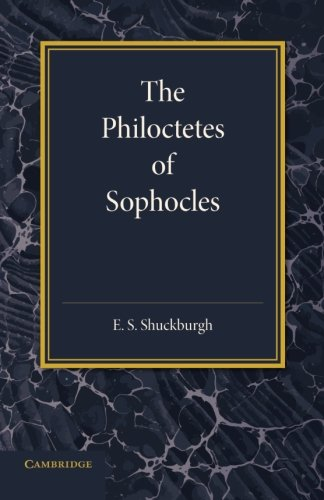 The Philoctetes of Sophocles