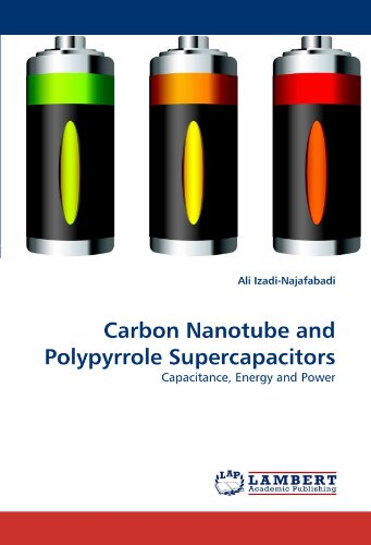 Carbon Nanotube and Polypyrrole Supercapacitors: Capacitance, Energy and Power