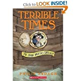 Terrible Times- The Eddie Dickens Trilogy