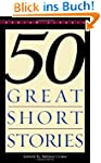 Fifty Great Short Stories (Bantam Cla...