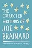 The Collected Writings of Joe Brainard (Library of America)