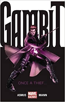Gambit, Vol. 1: Once A Thief book