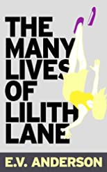 The Many Lives of Lilith Lane (Kindle Serial)