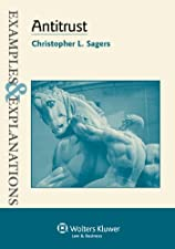 Examples & Explanations Antitrust by Christopher