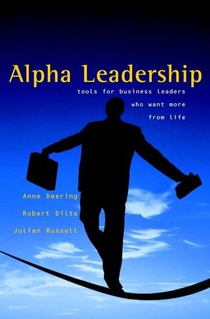 Alpha Leadership: Tools for Business Leaders