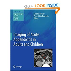 Imaging of Acute Appendicitis in Adults and Children (Medical Radiology / Diagnostic Imaging)