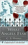 What Angels Fear (Sebastian St. Cyr Series #1) by C. S. Harris