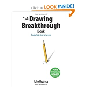 The Drawing Breakthrough Book: Drawing Made Easier for Everyone