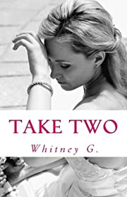Take Two: A Romantic Comedy (The Jilted Bride Series)