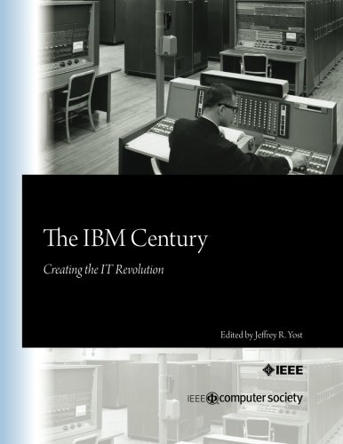 the-ibm-century-creating-the-it-revolution