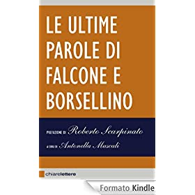 Le ultime parole di Falcone e Borsellino (Chiarelettere Reverse)