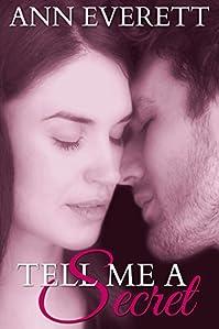 Tell Me A Secret by Ann Everett ebook deal