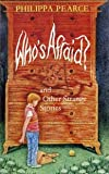 """WHO""""S AFRAID? And Other strange Stories"""