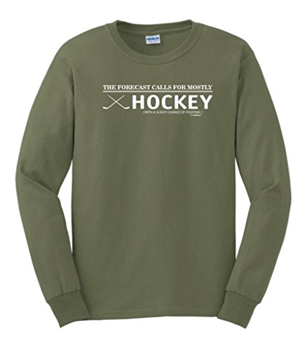 The Forecast Calls For Mostly Hockey with Fighting Long Sleeve T-Shirt Large Military Green