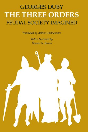 The Three Orders: Feudal Society Imagined PDF