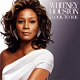 I Look to You ~ Whitney Houston