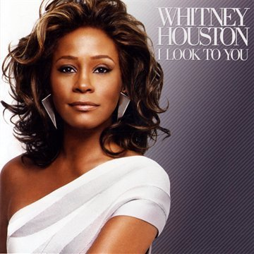 I look to You/ Million Dollar Bill by Whitney Houston