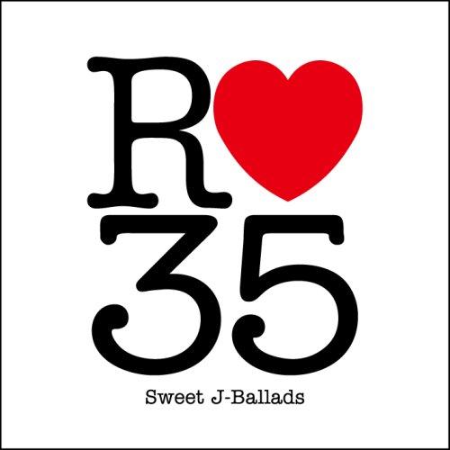 R35 Sweet J-Ballads(オムニバス/CHAGE and ASKA/米米CLUB/JAYWALK/山根康広/藤井フミヤ)