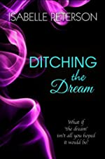 Ditching The Dream (Dream Series)