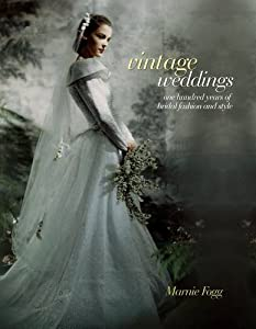Vintage Weddings by Carlton Books Ltd