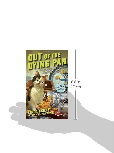 Out of the Dying Pan (Deep Fried Mystery 2)