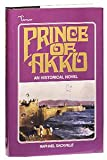 img - for Prince of Akko: An Historical Novel book / textbook / text book