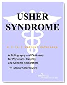 Usher Syndrome - A Bibliography and Dictionary for Physicians, Patients, and Genome Researchers