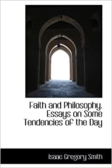 Understanding the Faith: Essays in Philosophical Theology