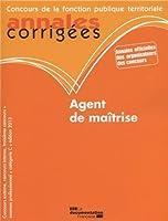 Agent de maîtrise 2013 - Concours externe, interne et 3e concours. Examen professionnel - Catégorie C