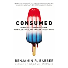 Consumed by Benjamin Barber
