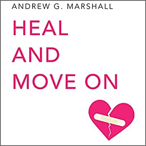 Heal and Move On Audiobook
