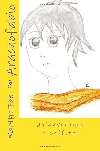 Aracnofabio: Un'avventura in soffitta