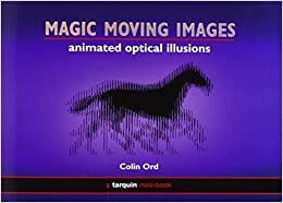 Magic Moving Images Animated Optical Illusions Amazonco