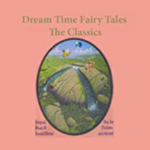 Dream Time Fairy Tales - The Classics, Volume I: Jack & The Beanstalk, The Frog Prince, & Puss 'N Boots Audiobook by  various Narrated by Julie Just