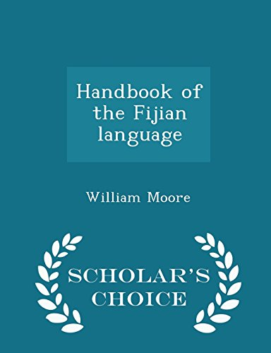 Handbook of the Fijian language  - Scholar's Choice Edition