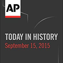 Today in History: September 15, 2016 Radio/TV Program by Camille Bohannon